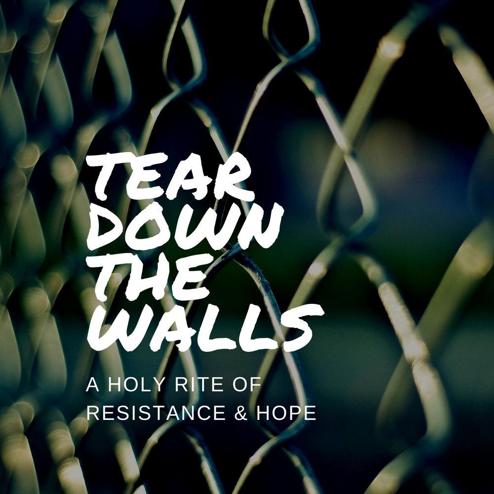 Copy of Tear Down The Walls Liturgy Covers.jpg