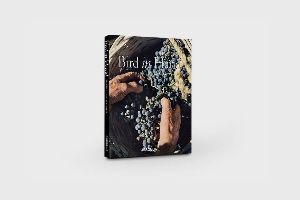 The  Bird in Hand winery  book, in collaboration with Assouline Publishing.