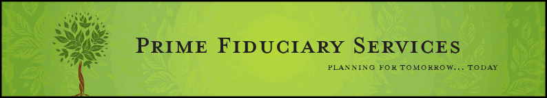 PRIME FIDUCIARY SERVICES, LLC