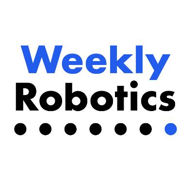 Weekly Robotics