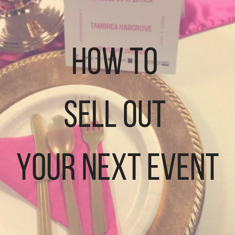 HOW TO SELL OUT YOUR NEXT EVENT.png