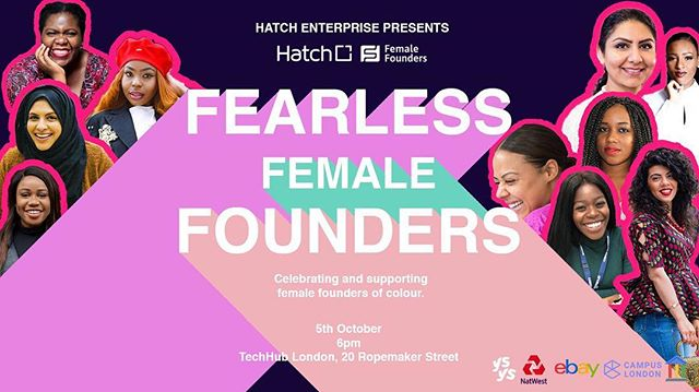 Super proud to be supporting this powerful cause✊🏽 @HatchEnterprise brings you an evening with #FearlessFemaleFounders💪🏽 Exhilarating panels, power pitches and an after party hosted by @bgrldn and @mercedesfbenson. @thisisysys,@campuslondon. . . . #womenempowerment #campuslondon#hatchenterprises #equality #fearlessfemalefounders #london