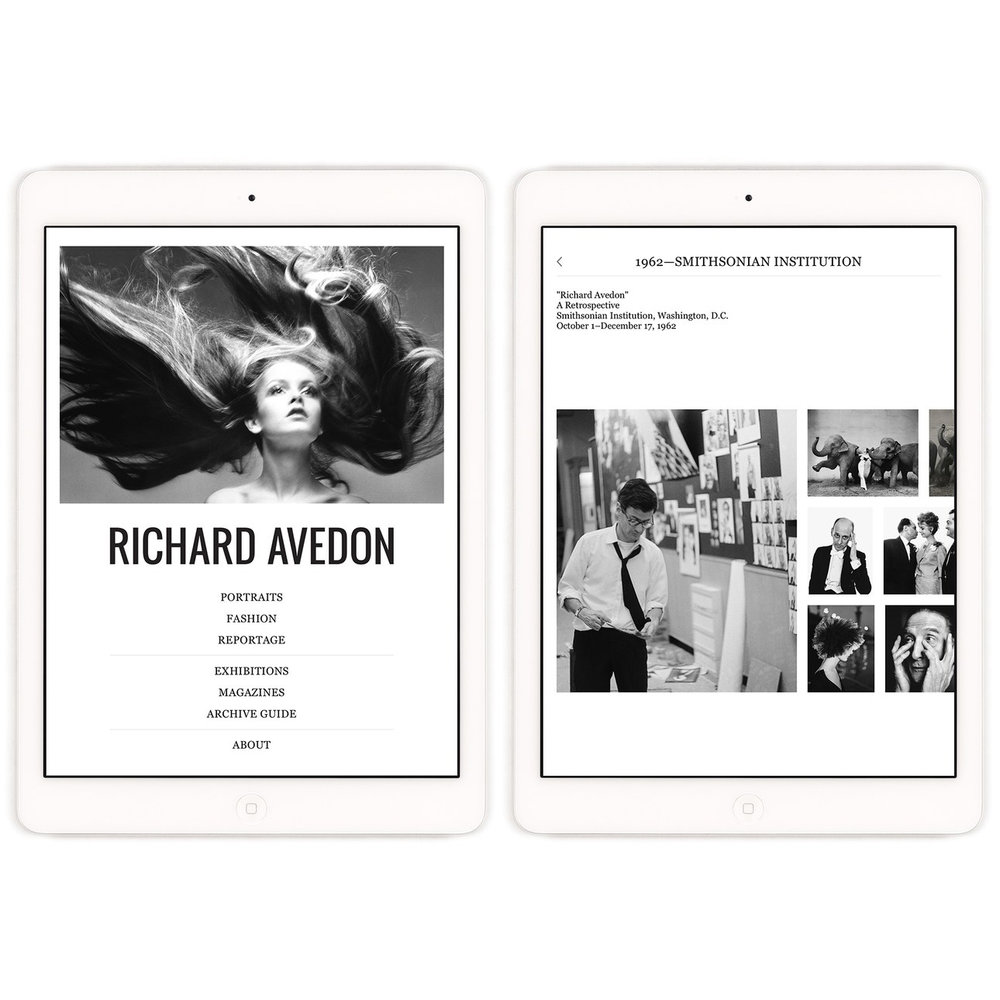 The Richard Avedon Foundation iPad App   2014 - 2015  Production & Content Consultant   View More >