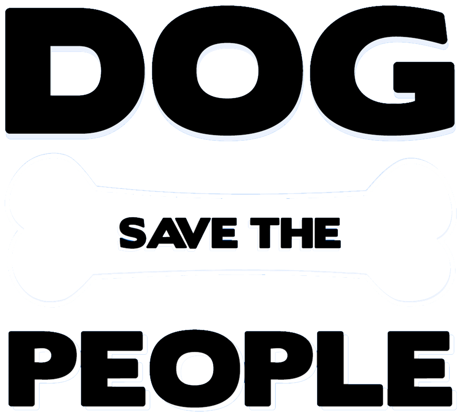 Dog Save The People