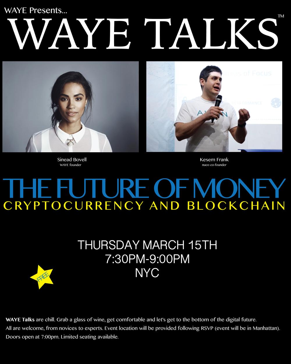 WAYE Talks - The Future of Money: Blockchain & Cryptocurrency