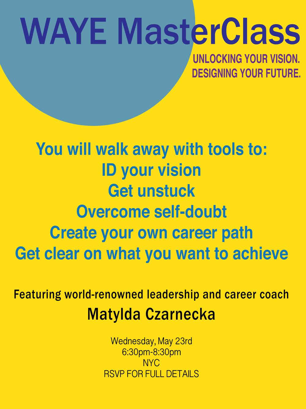 WAYE MasterClass - Unlocking Your Vision. Designing Your Future