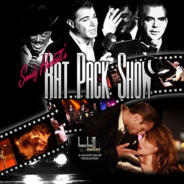 SANDY HACKETT'S RAT PACK SHOW -