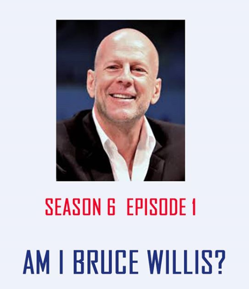 S6 E01 - Am I Bruce willis? - This week we give each other life advice in an attempt to dispel the rumours that we are actually Bruce Willis.