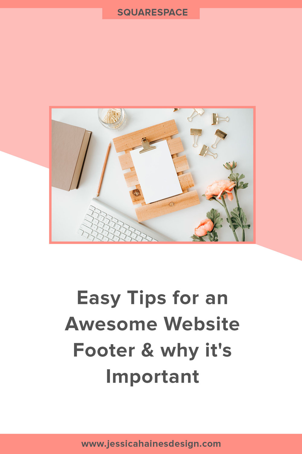 Your website footer is a key section on your website since it's visible on every page of your website and is highly likely to be seen. Are you making the most of your website footer? Although it's at the bottom of your website, it's often overlooked and underutilised, even though it's one of the hardest working spaces on your website. Click through to find the easy ways you can maximize your website footer today! | www.jessicahainesdesign.com