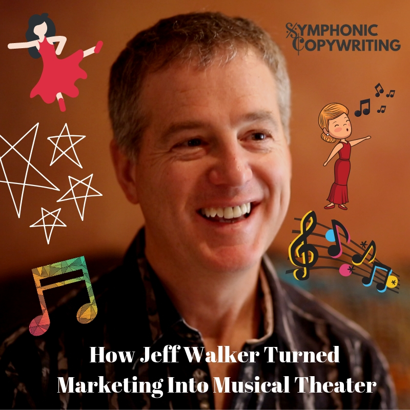 How Jeff Walker Turned Marketing Into Musical Theater
