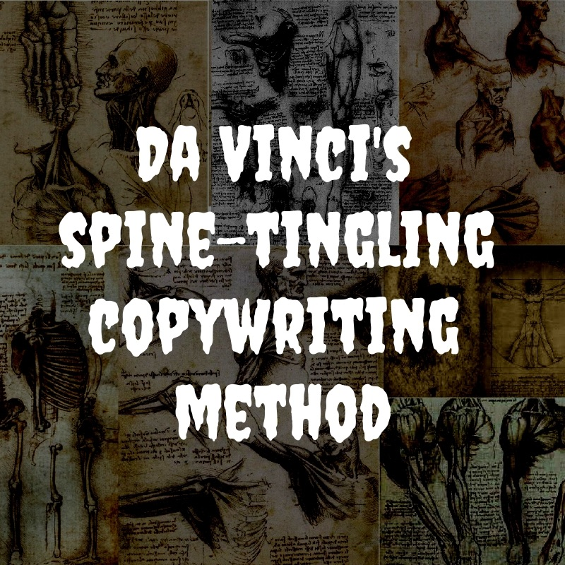 Da Vinci's spine-tingling copywriting method.jpg
