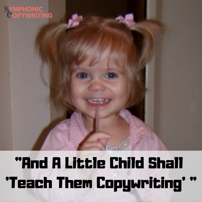 _And A Little Child Shall 'Teach Them Copywriting' _.jpg