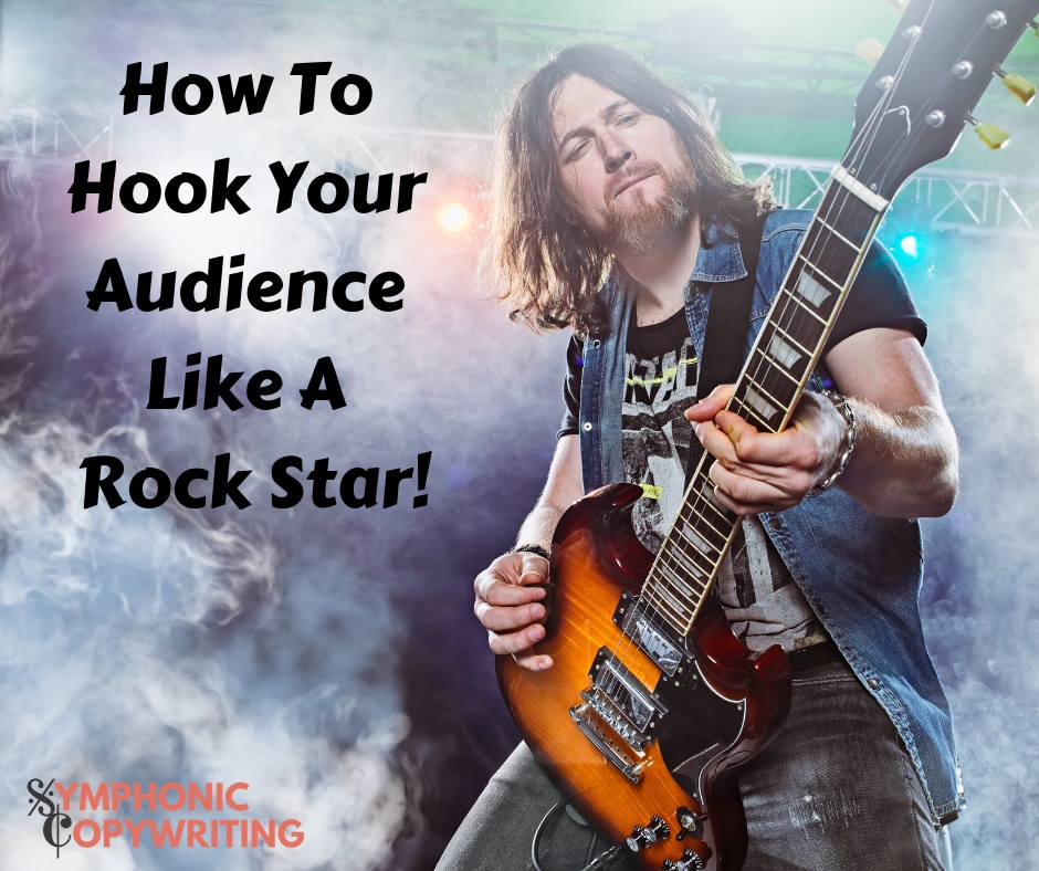 How To Hook Your Audience Like A Rock Star.jpg