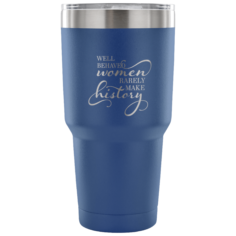 Pebble and Rose Well Behaved Women Tumbler