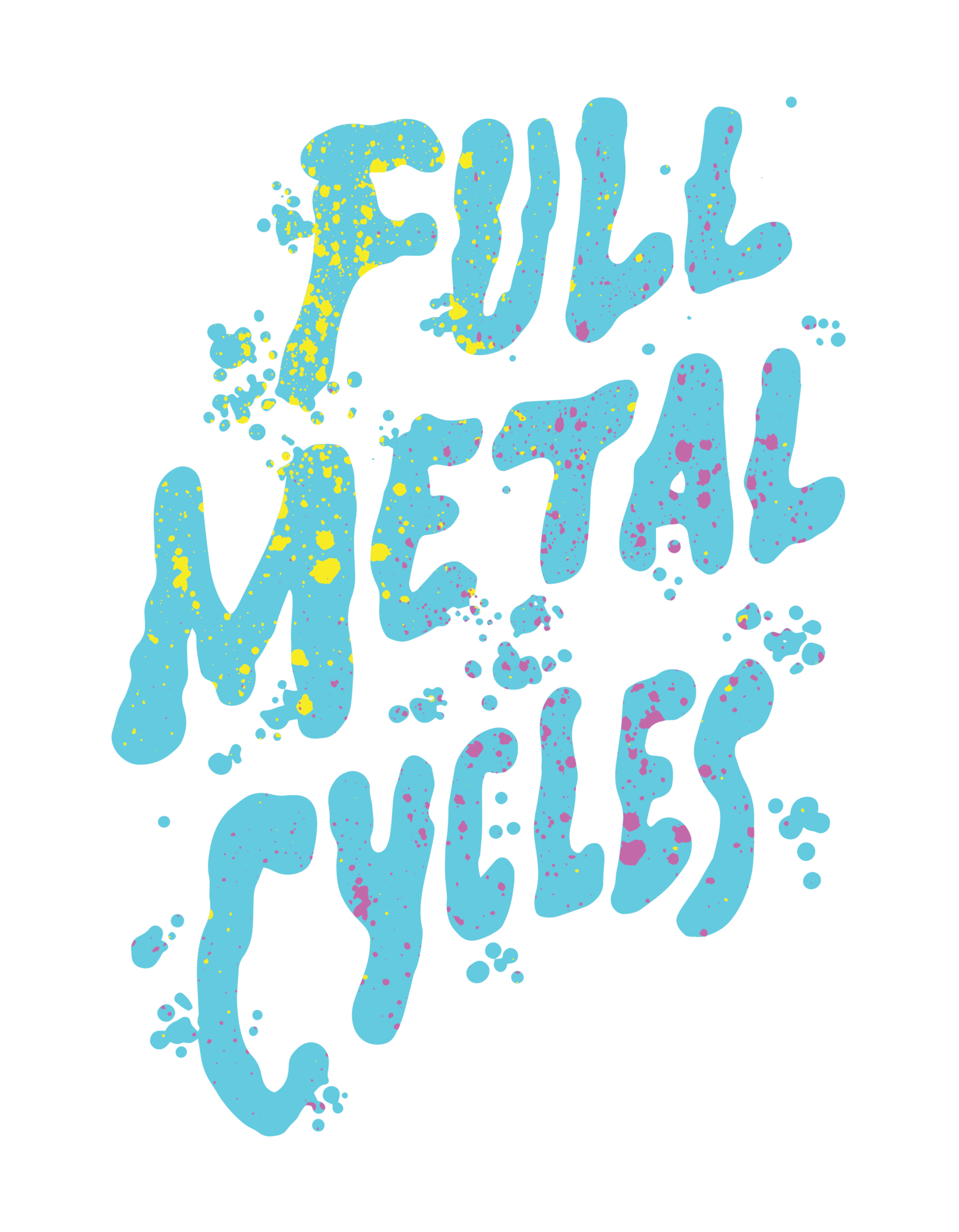 Full Metal Cycles