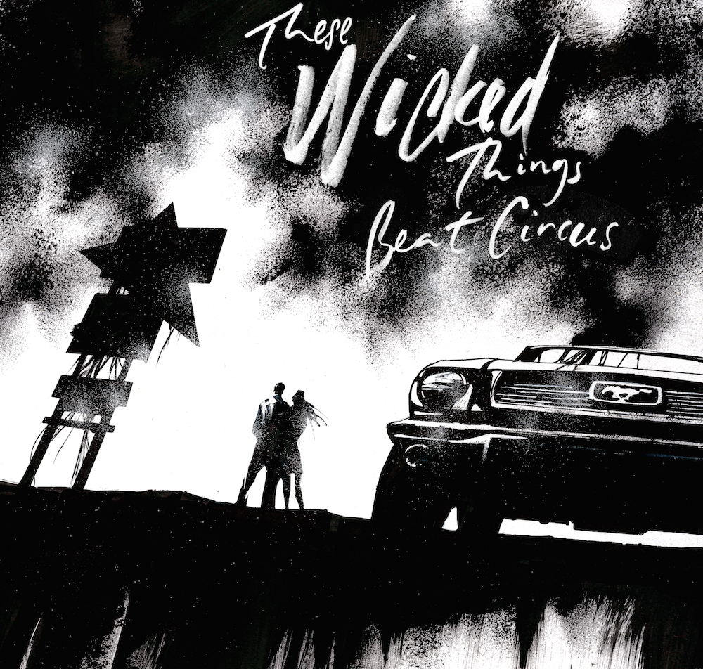 These Wicked Things  (2019)