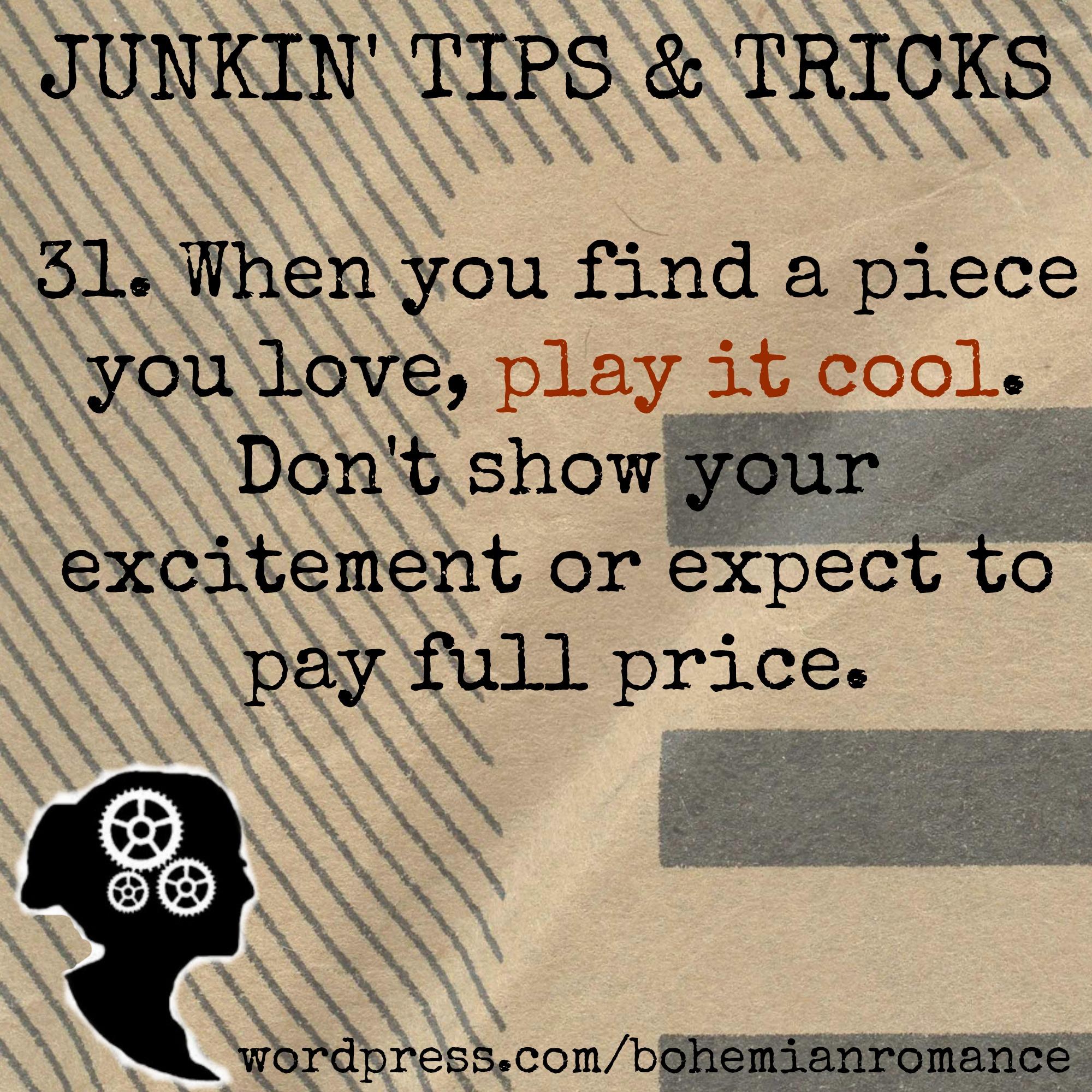 Junkin Tips 31
