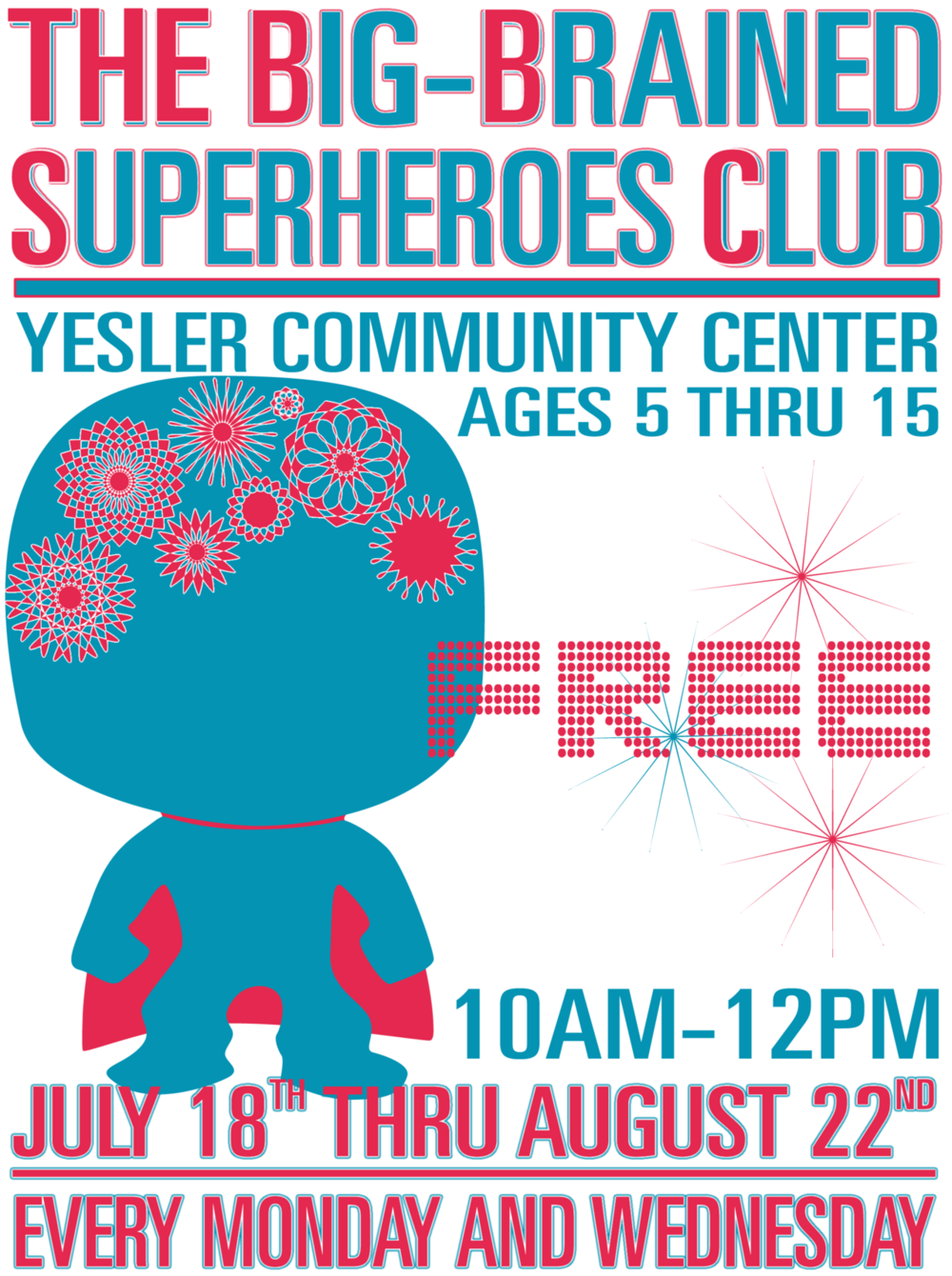 The Big-Brained Superheroes Club flier