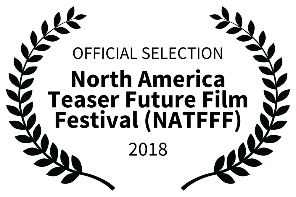 OFFICIAL SELECTION - North America Teaser Future Film Festival NATFFF - 2018.png