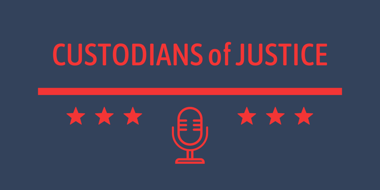 Custodians of Justice