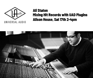 Universal Audio dive deep into the art of mixing hit records with Ali Staton at Alison House on Sat 17th.