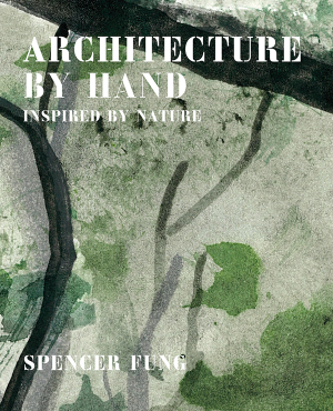 Architecture+by+hand+-+Spencer+Fung.png