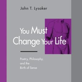 You Must Change Your Life -
