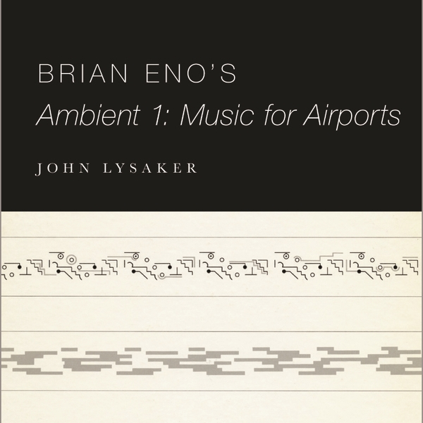Brian Eno's Ambient 1: Music for Airports -
