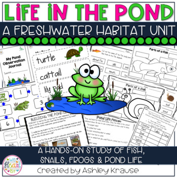 PONDS: A FRESH WATER HABITAT UNIT - Fish, snails & frogs! This hands on science unit includes directions on how to build a desktop pond.