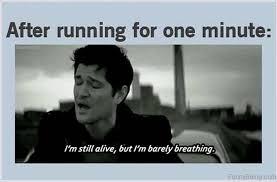 running and barely breathing meme.jpg