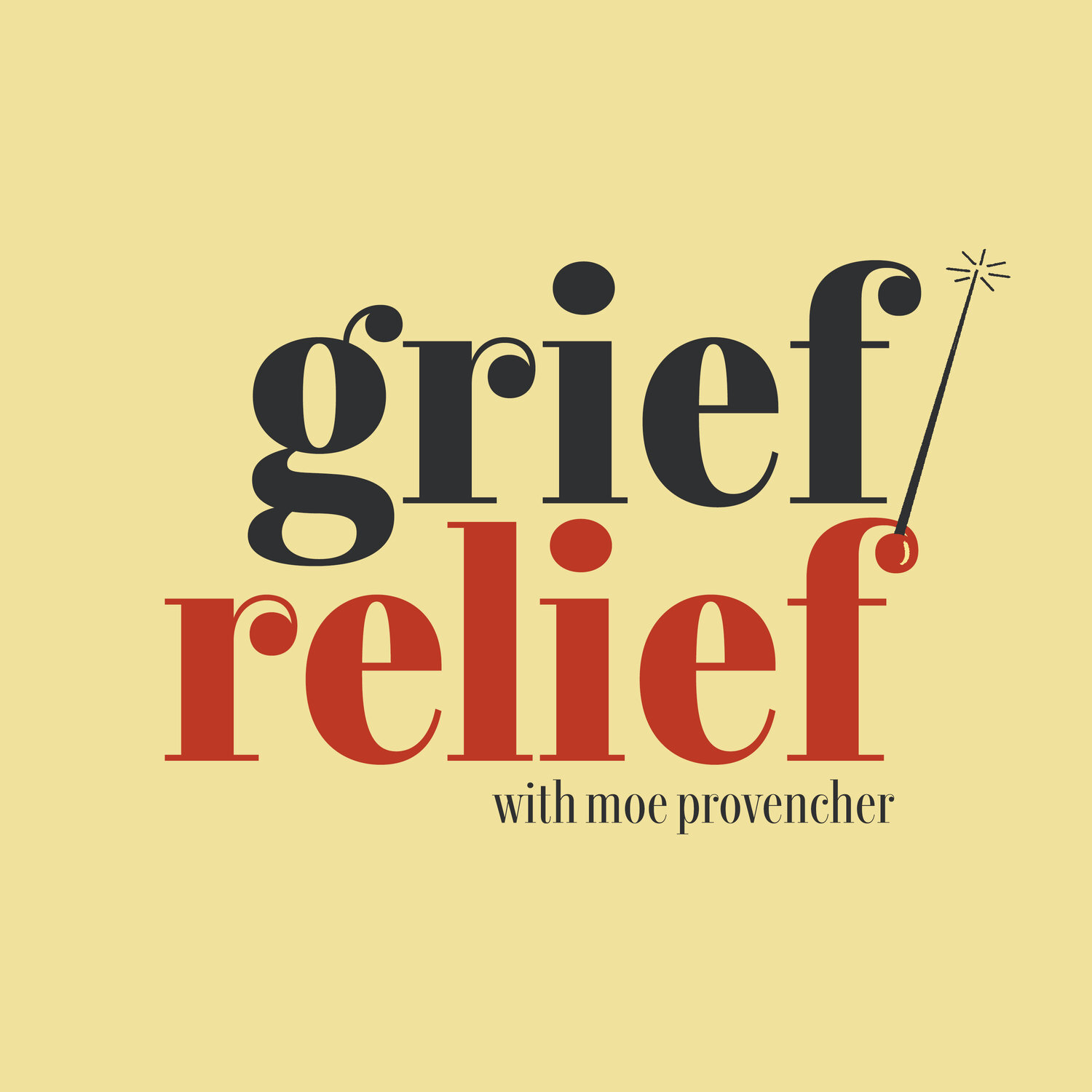 grief/relief podcast