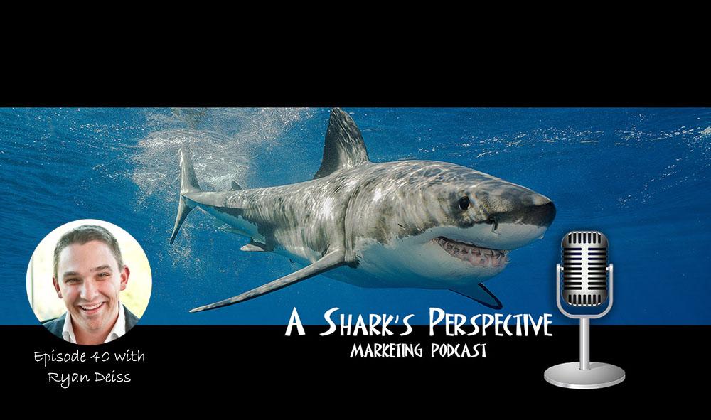 a_sharks_perspective_episode_40_ryan_deiss.jpg