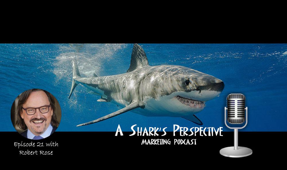 a_sharks_perspective_episode_21_robert_rose.jpg