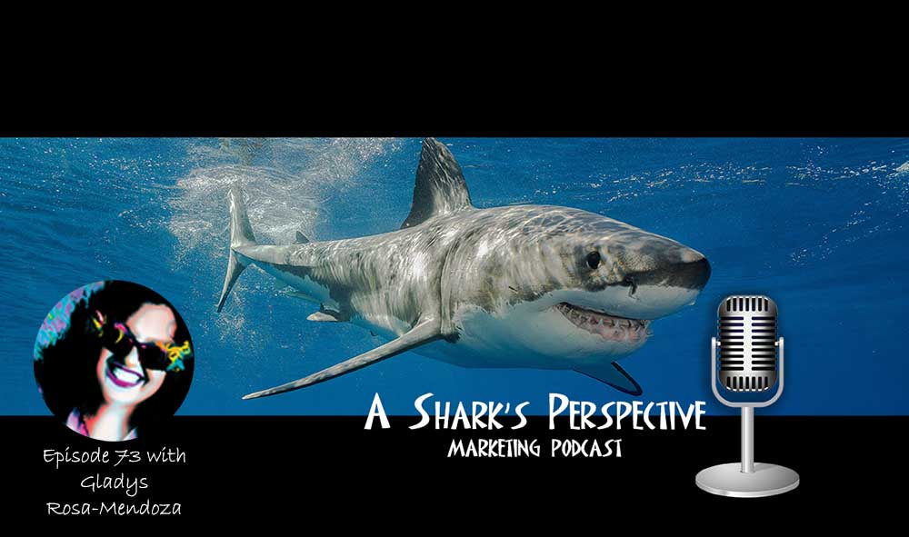 a_sharks_perspective_episode_73_gladys_rosa_mendoza.jpg