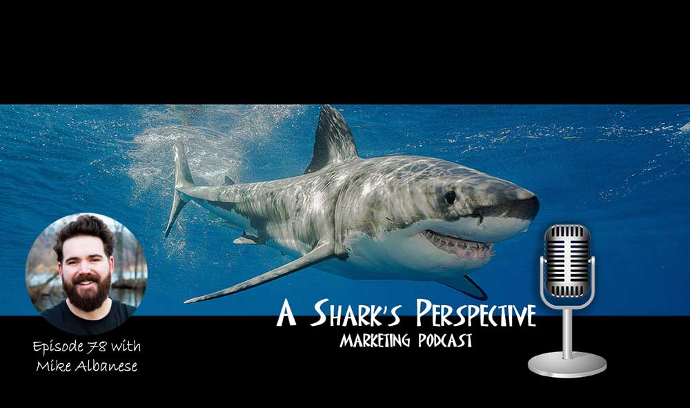 a_sharks_perspective_episode_78_mike_albanese.jpg