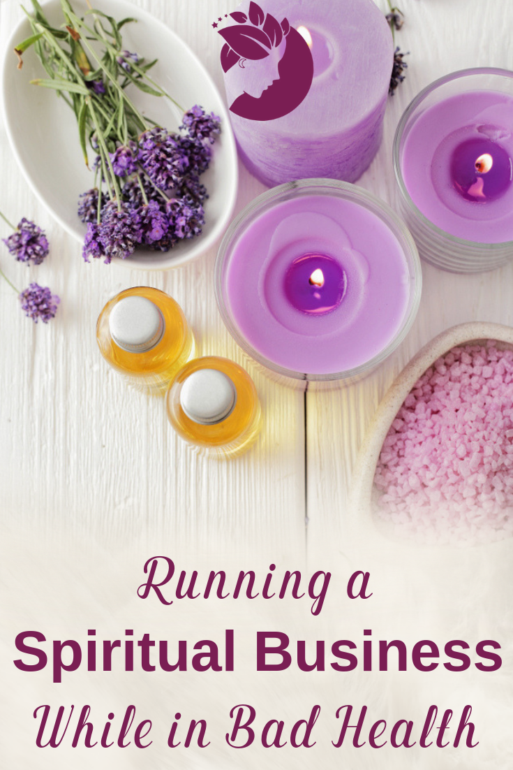 Running a spiritual business while in bad health - Holistic and healing advice for intuitives, psychics, aromatherapists, yoga gurus, Tarot readers, Astrologers, crystal healers and other entrepreneurs in the spiritual industry.