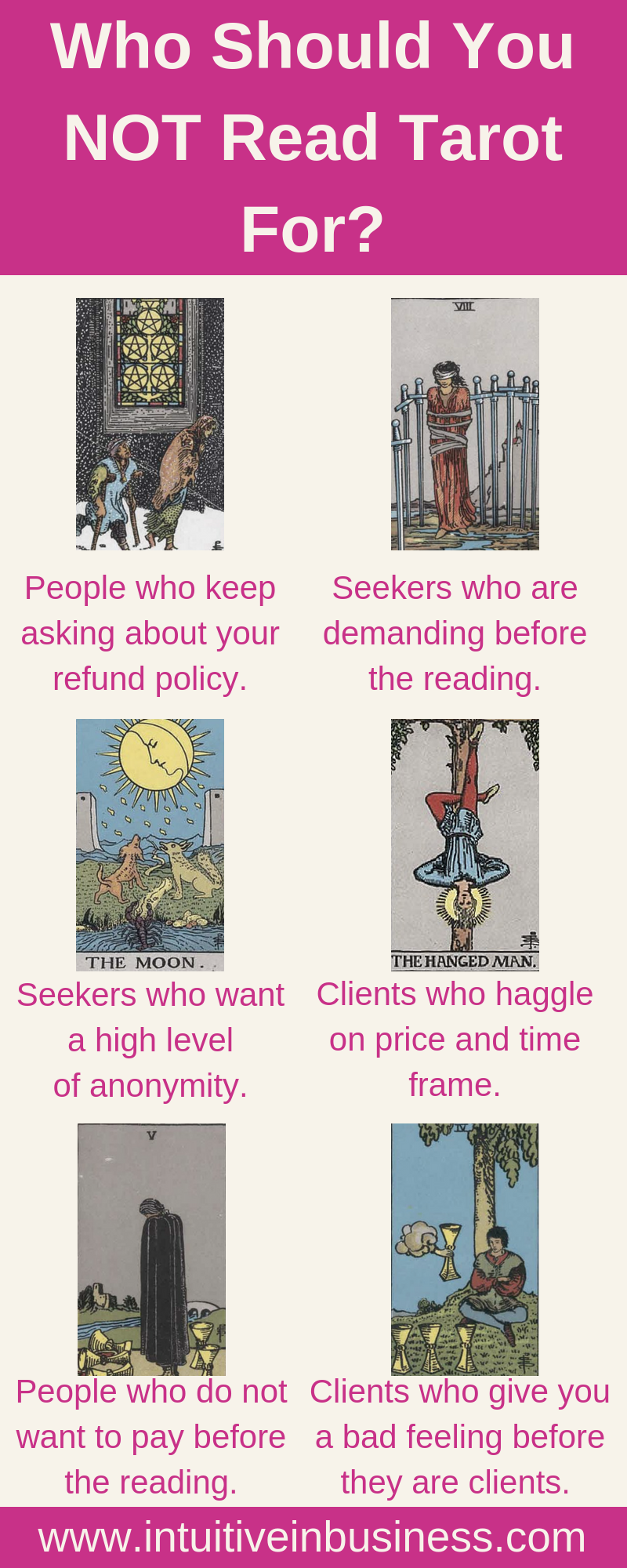 Who should you not read Tarot cards for? If you're reading cards or you are a psychic, reading professional is not the same as reading for free. You will get seekers who want to scam you. Here are the signs that you're beginning to get scared as a spiritual entrepreneur and how to avoid it. Deck is the Rider Waite Smith article by Intuitive in Business.