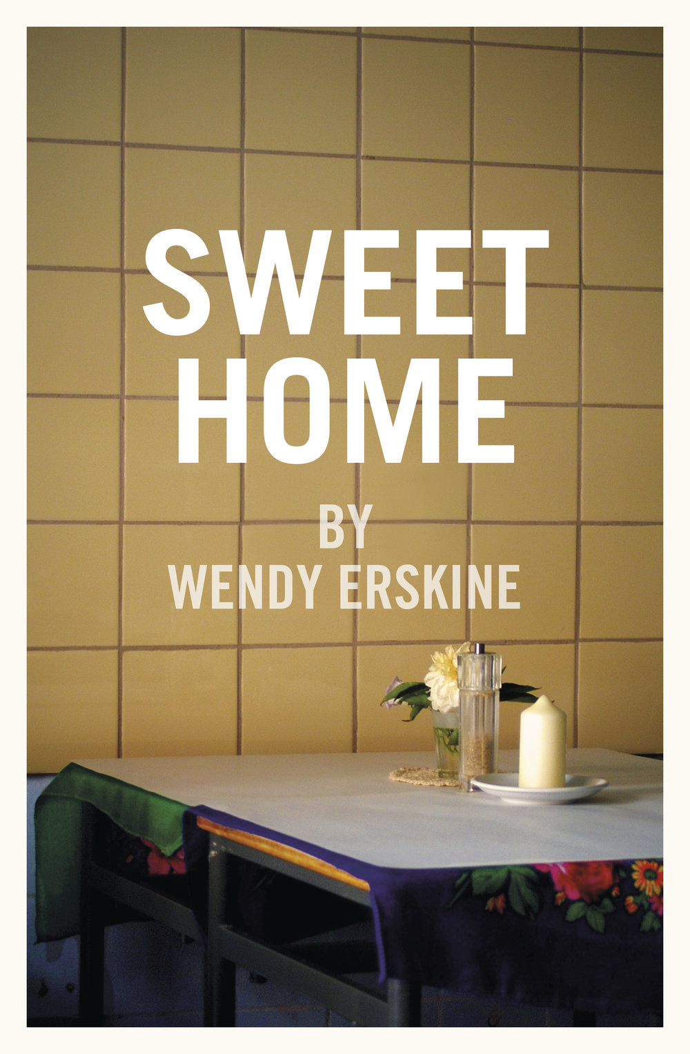 Sweet Home by Wendy Erskine, Stinging Fly Press