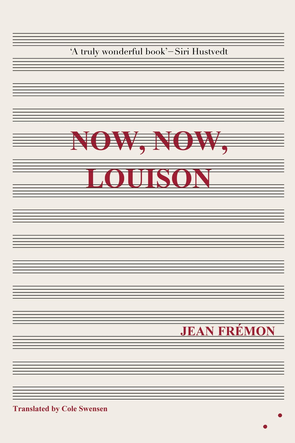 Now, Now, Louison by Jean Frémon, Les Fugitives