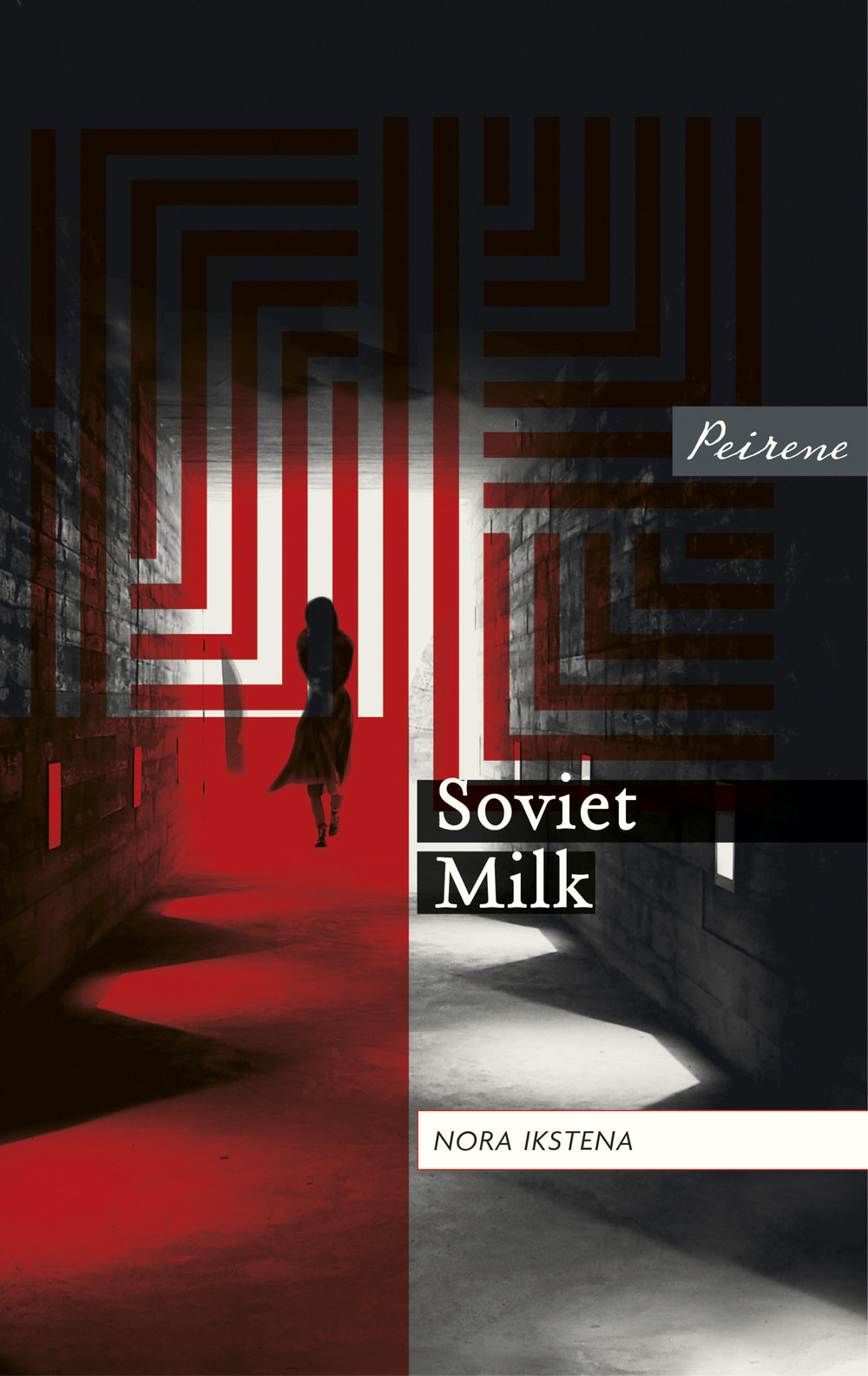 Soviet Milk by Nora Ikstena (tr. Margita Gailitis), Peirene Press