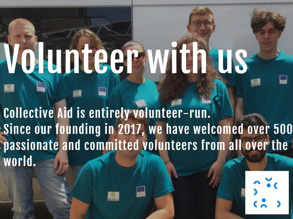 """collective aid - www.collectiveaidngo.org/volunteer/""""We're comprised of passionate and committed volunteers who stay with us anywhere from a few weeks to multiple months."""""""