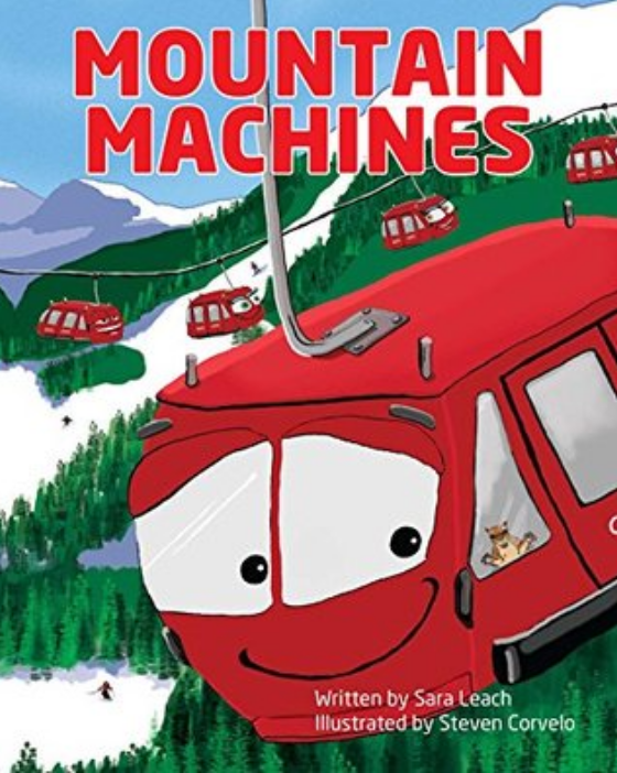 Mountain Machines - Two to five-year-olds will love Mountain Machines and its colorful view of the antics of the gondolas, groomers, bull wheels and pipe dragons that run a ski resort.Vibrant illustrations and whimsical words teach tots to count and name the machines cavorting in the snow. Each machine has it own personality and on every page Marty Marmot observes the fun.A lively book for little ones to learn numbers and new vocabulary, as well as for anyone who loves snow, snow sports, winter or machines.Purchase Mountain Machines