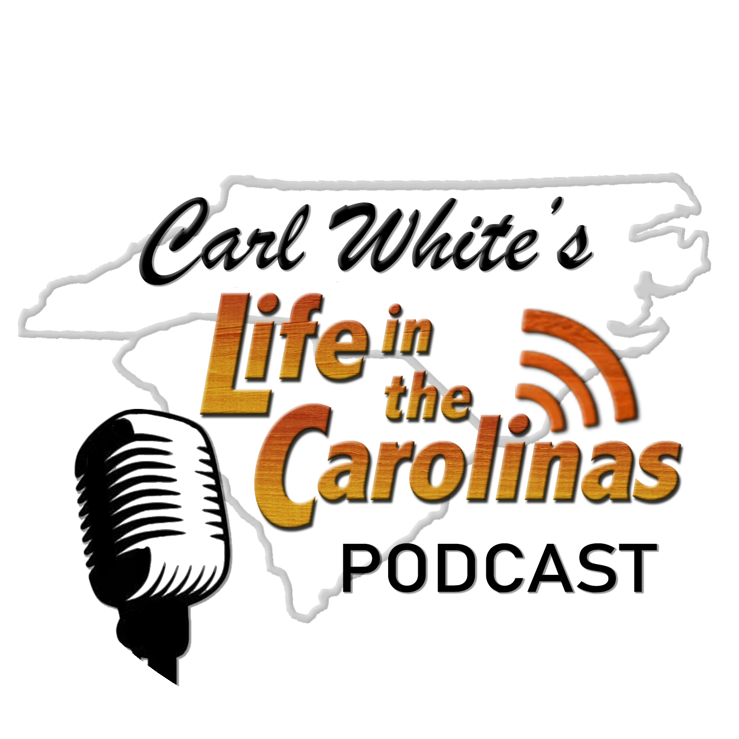 Life in the Carolinas PODCAST