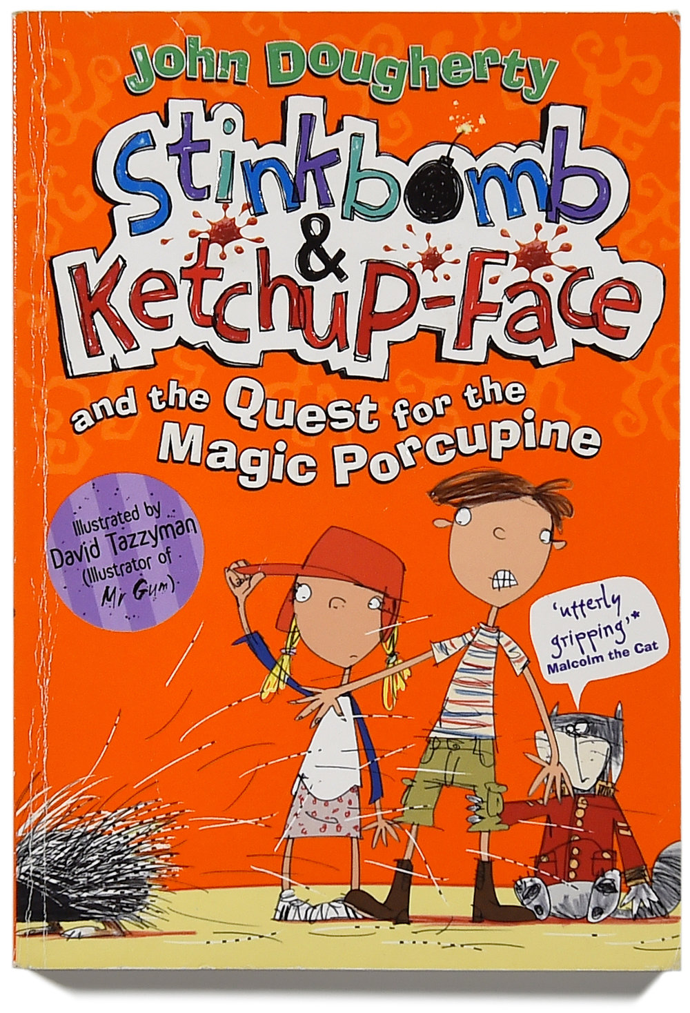 Stinkbomb & Ketchup-Face and the Quest for the Magic Porcupine cover.FIN.jpg