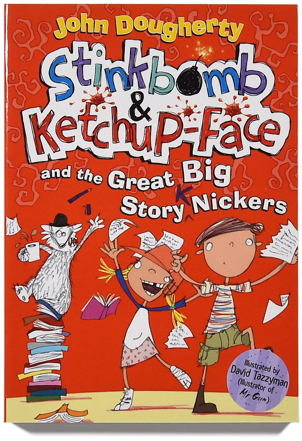 Stinkbomb & Ketchup-Face and the Great Big Story Knickers cover.FIN.jpg