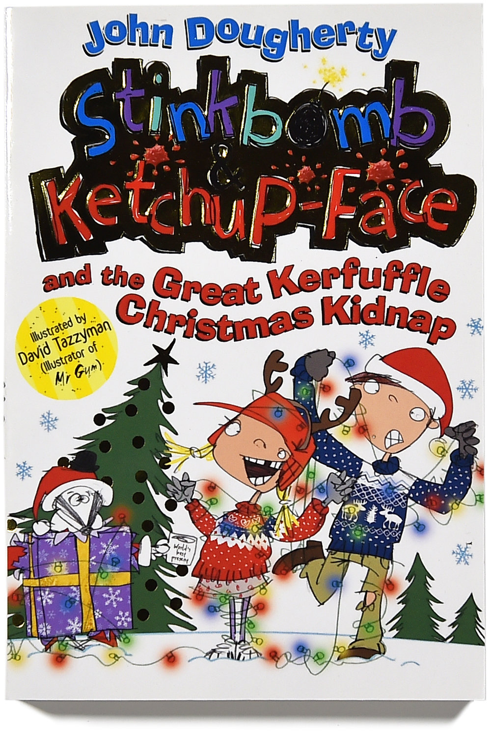 Stinkbomb & Ketchup-Face and the Great Kerfuffle Christmas Kidnap cover.FIN.jpg