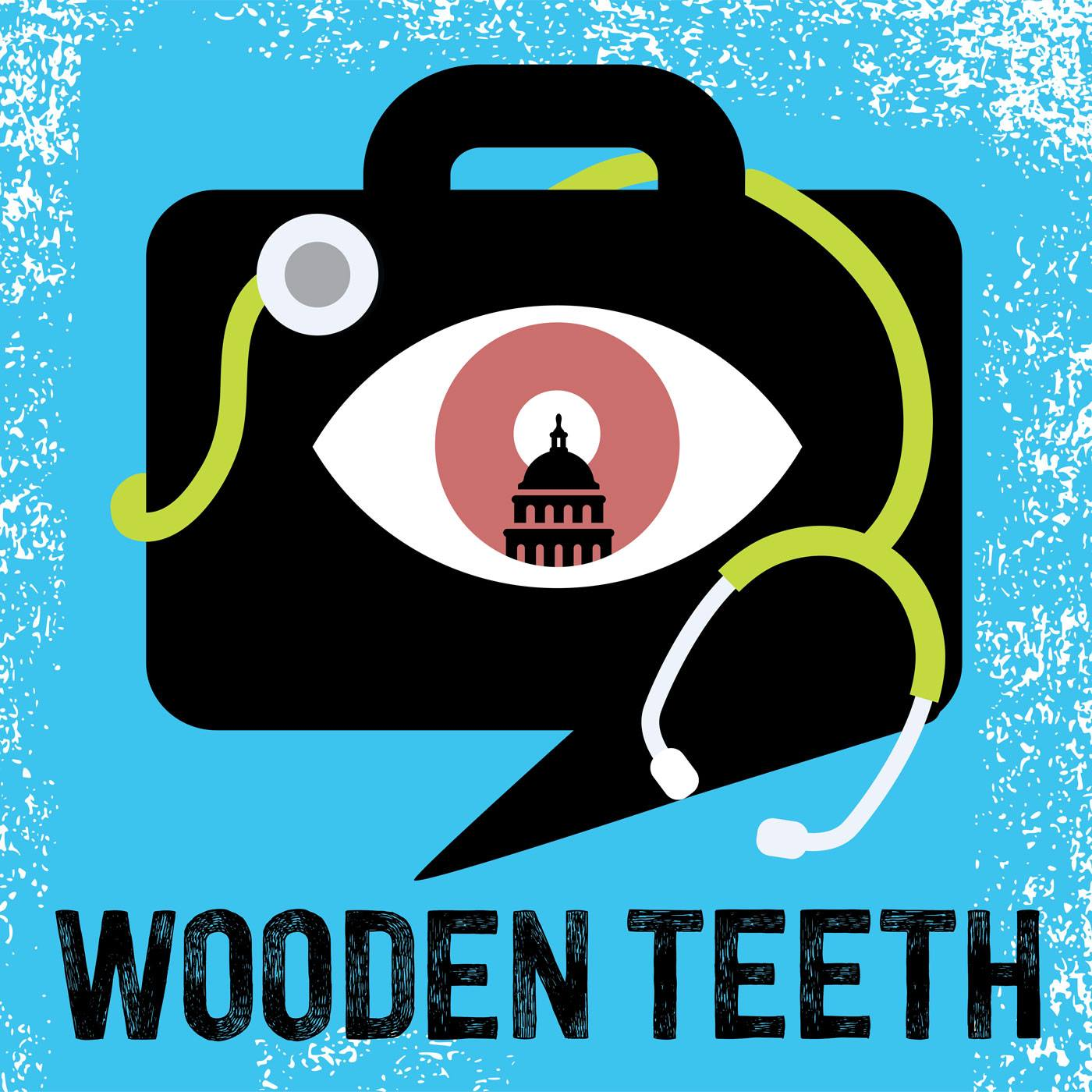 The Wooden Teeth Podcast