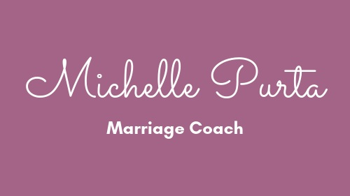 Michelle Purta | Marriage Coach For Moms