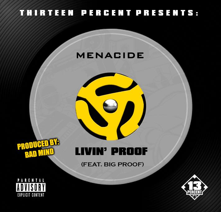 Menacide - Livin' Proof (feat. Proof of D12 R.I.P.)