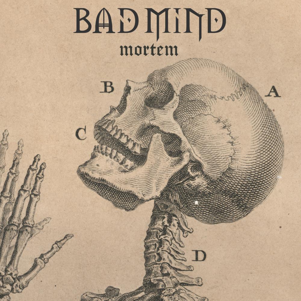 BAD MiND - Mortem